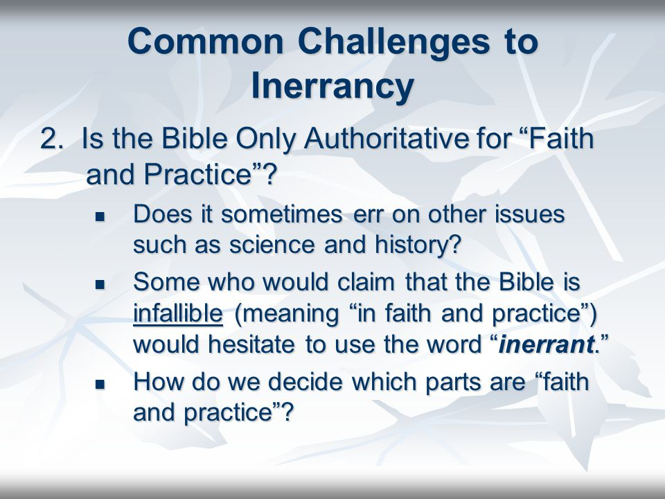 Authority Sola Scriptura: Belief that Scripture is the final and only infallible authority for the Christian in all matters of faith and practice.