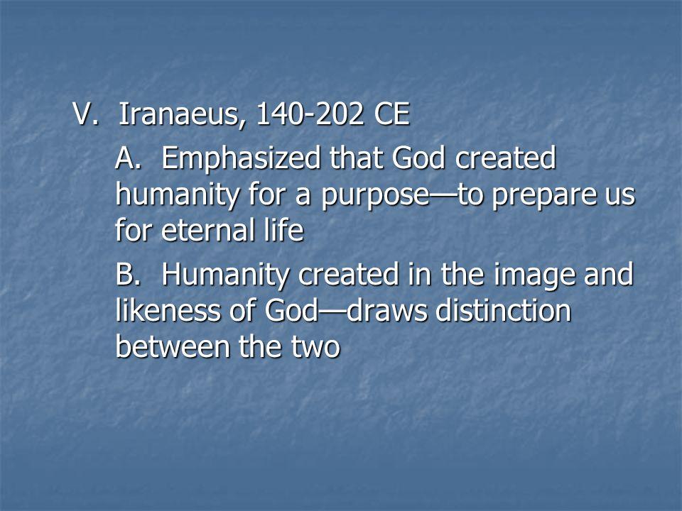 V. Iranaeus, 140-202 CE A.
