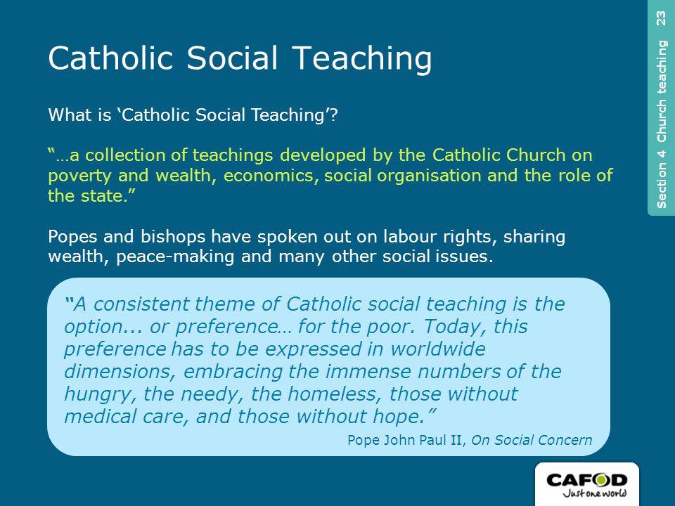 What is 'Catholic Social Teaching'.