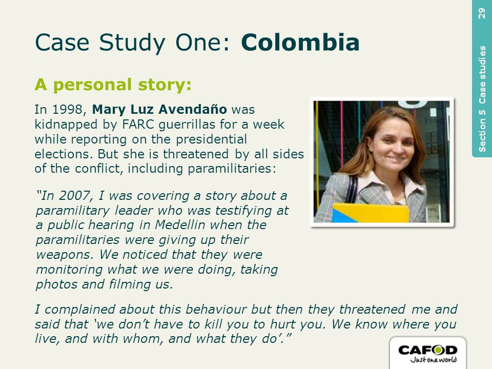 A personal story: In 1998, Mary Luz Avendaño was kidnapped by FARC guerrillas for a week while reporting on the presidential elections.
