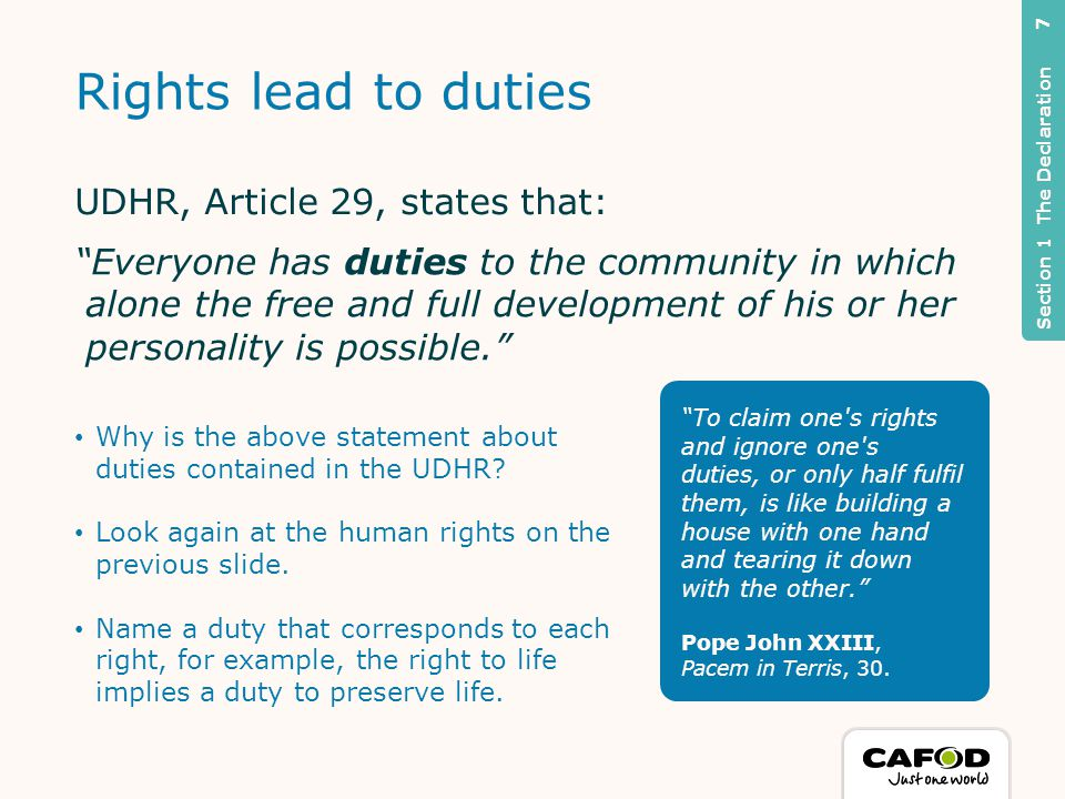 Rights lead to duties Why is the above statement about duties contained in the UDHR.