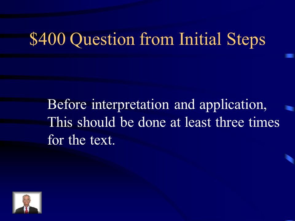 $300 Answer from Initial Steps What are obvious questions?
