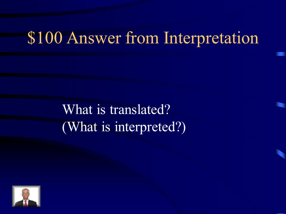 $100 Question from Interpretation C.S.