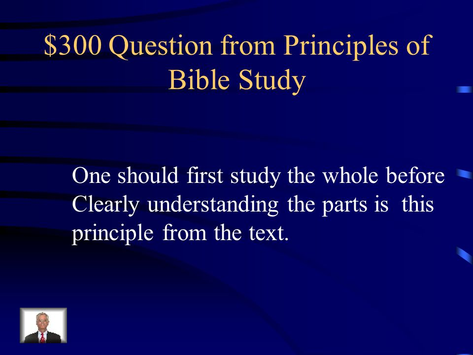 $200 Answer from Principles of Bible Study What are helps?