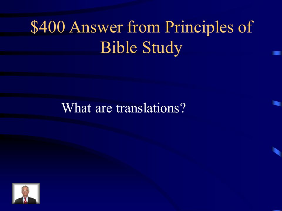 $400 Question from Principles of Bible Study New American Version, New American Standard are all examples of this.