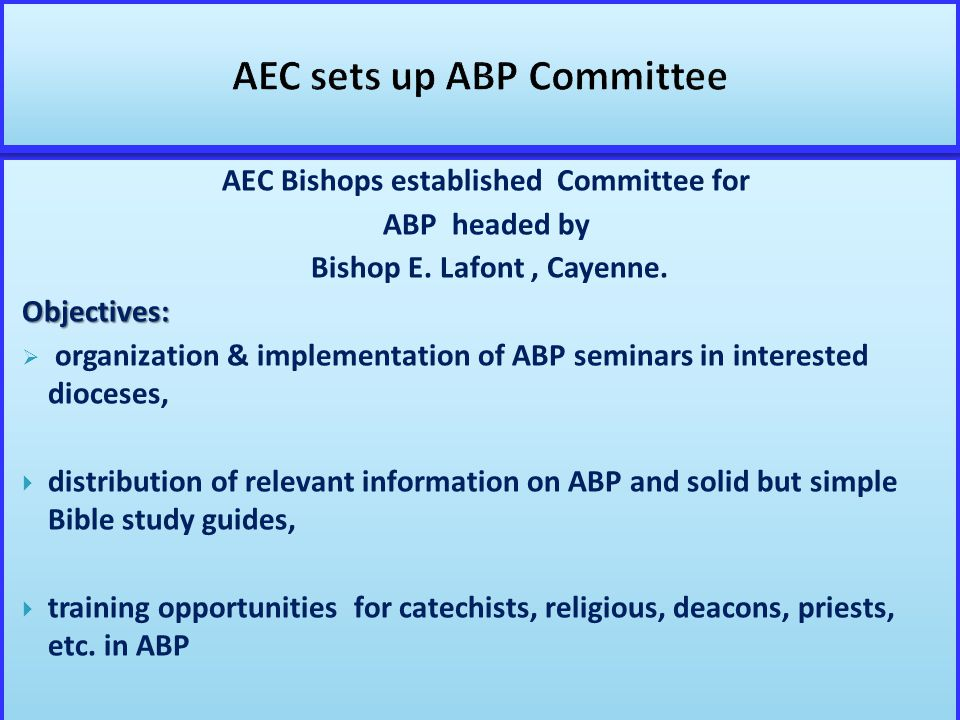 AEC Bishops established Committee for ABP headed by Bishop E.