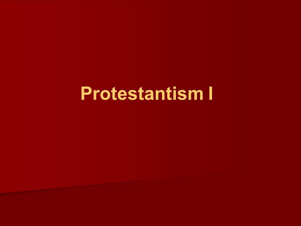 Protestantism I