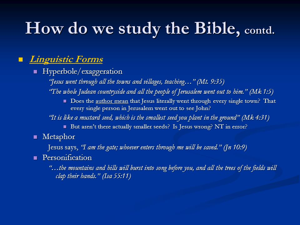 How do we study the Bible, contd.