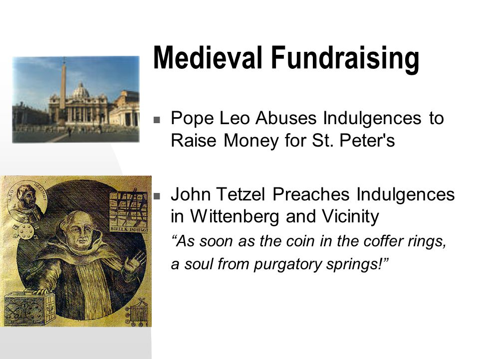 Medieval Fundraising Pope Leo Abuses Indulgences to Raise Money for St.