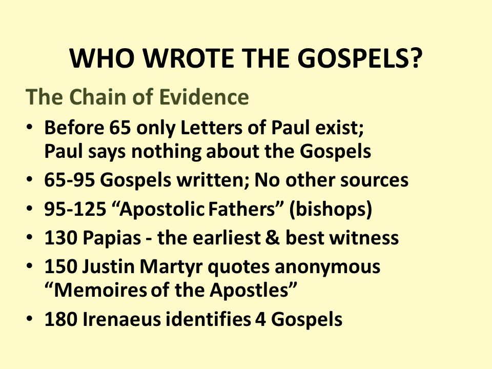 WHO WROTE THE GOSPELS.