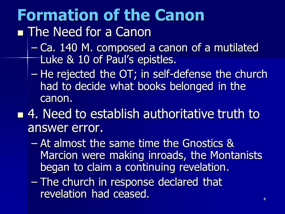5 Formation of the Canon The Need for a Canon The Need for a Canon 5.
