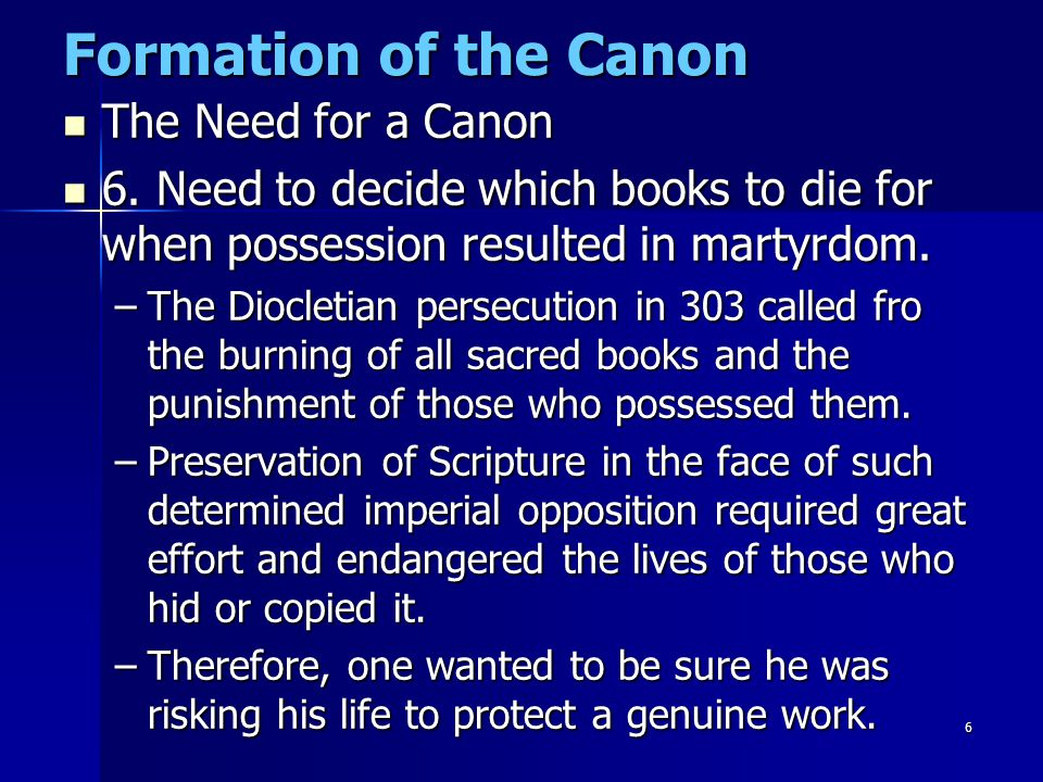 7 Formation of the Canon The Greek word kanon (rule or standard) designated the laws that governed the behavior society expected or the state demanded of its citizens.