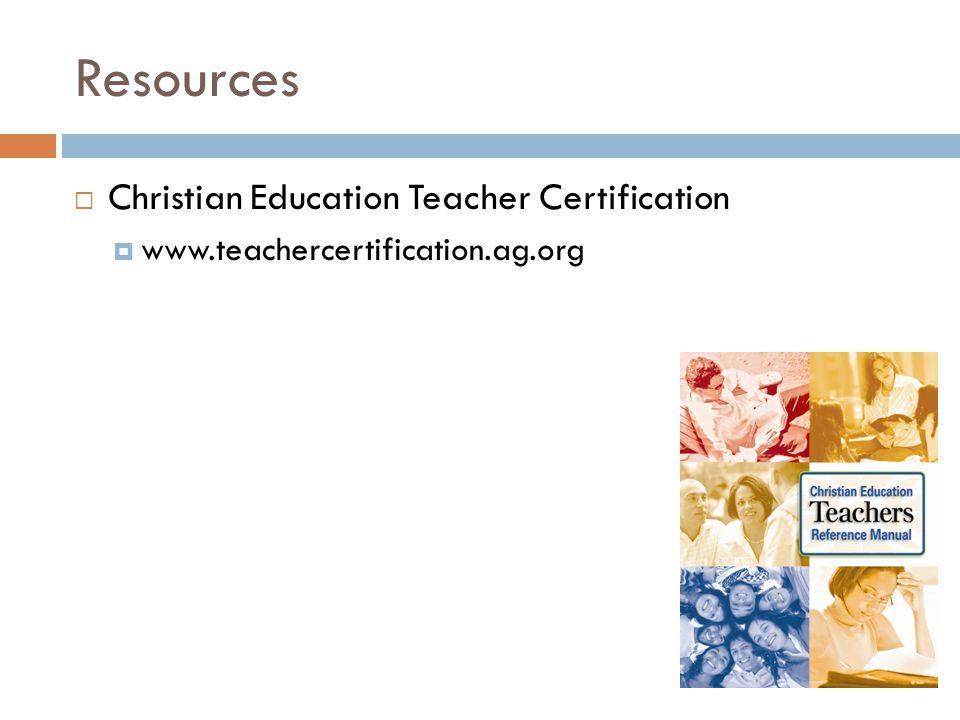 Resources  Christian Education Teacher Certification  www.teachercertification.ag.org