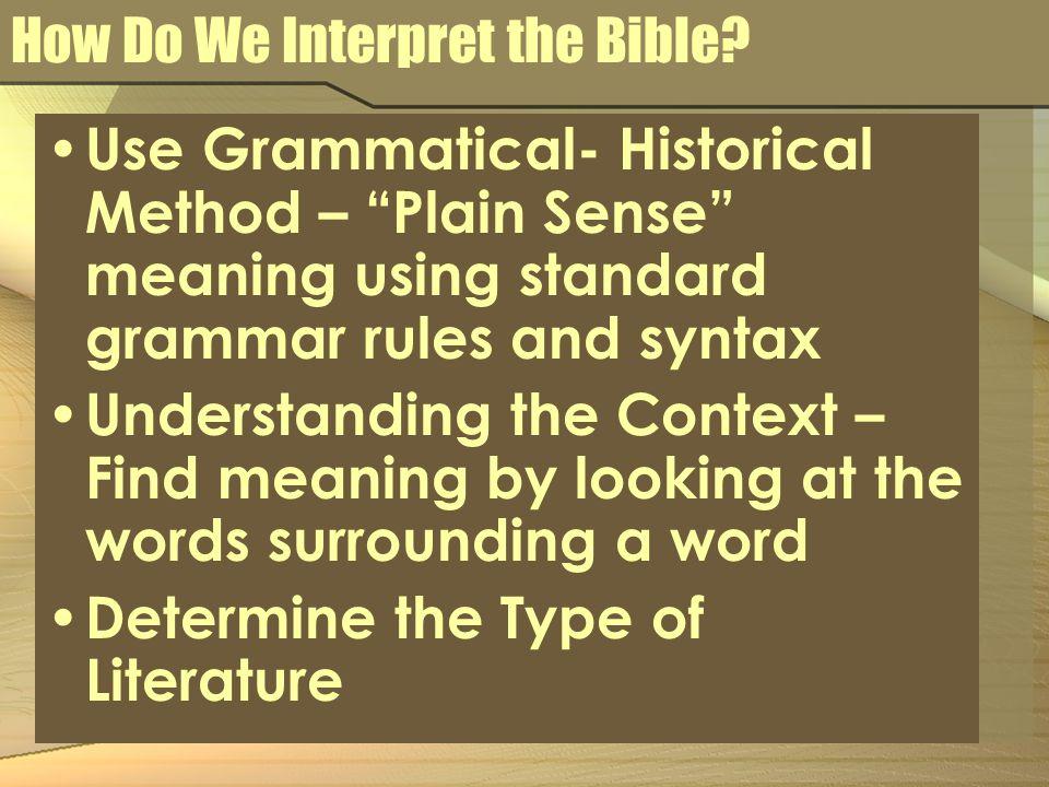 How Do We Interpret the Bible.