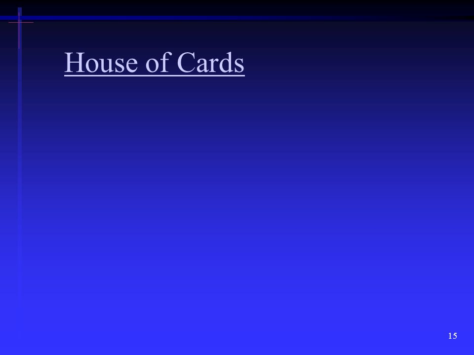 House of Cards 15