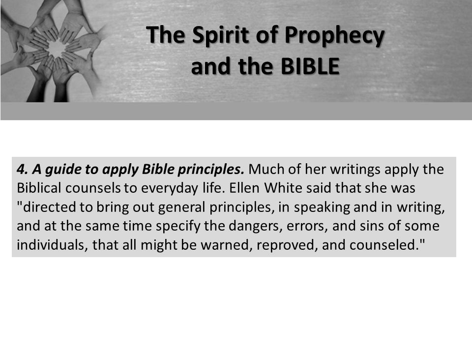 The Spirit of Prophecy and the BIBLE 4. A guide to apply Bible principles.