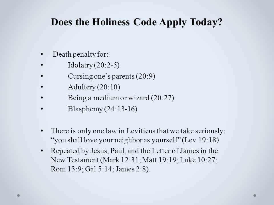 Does the Holiness Code Apply Today.