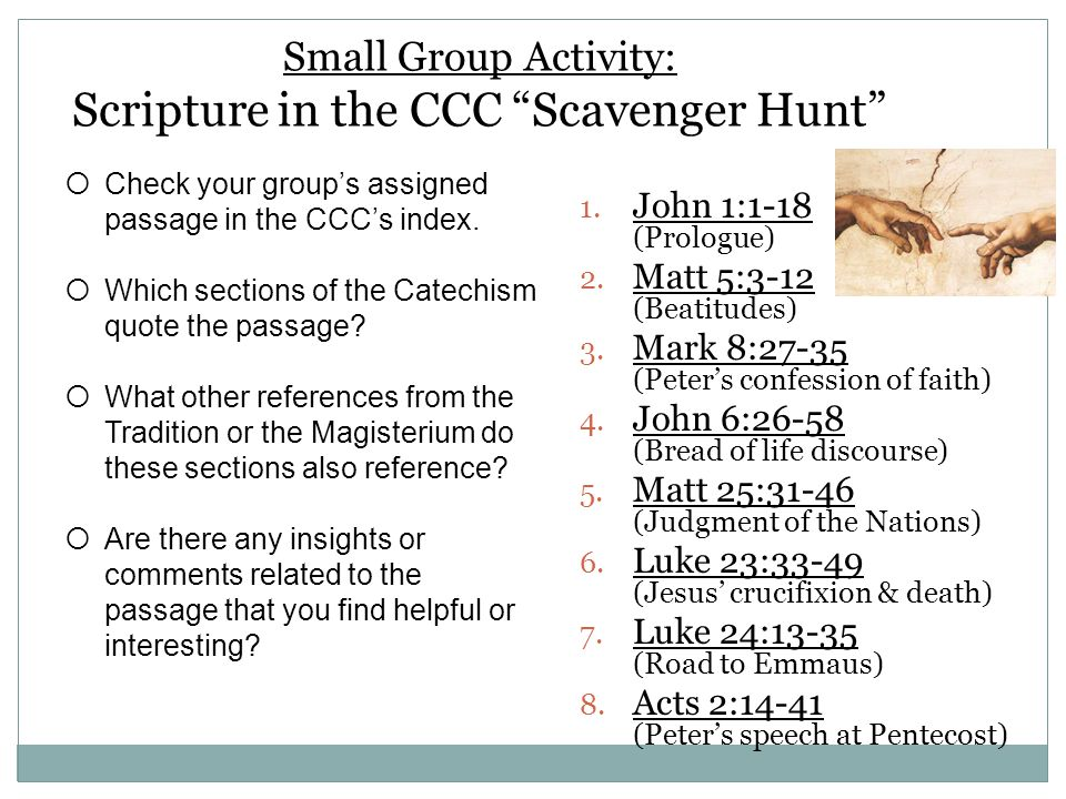 Small Group Activity: Scripture in the CCC Scavenger Hunt 1.