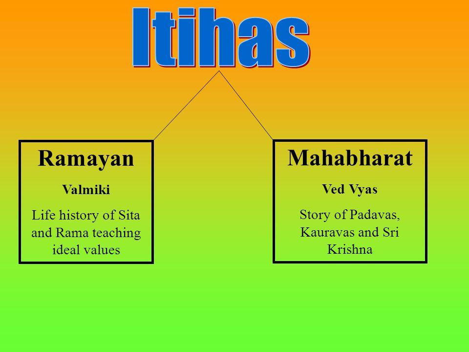 Ramayan Valmiki Life history of Sita and Rama teaching ideal values Mahabharat Ved Vyas Story of Padavas, Kauravas and Sri Krishna