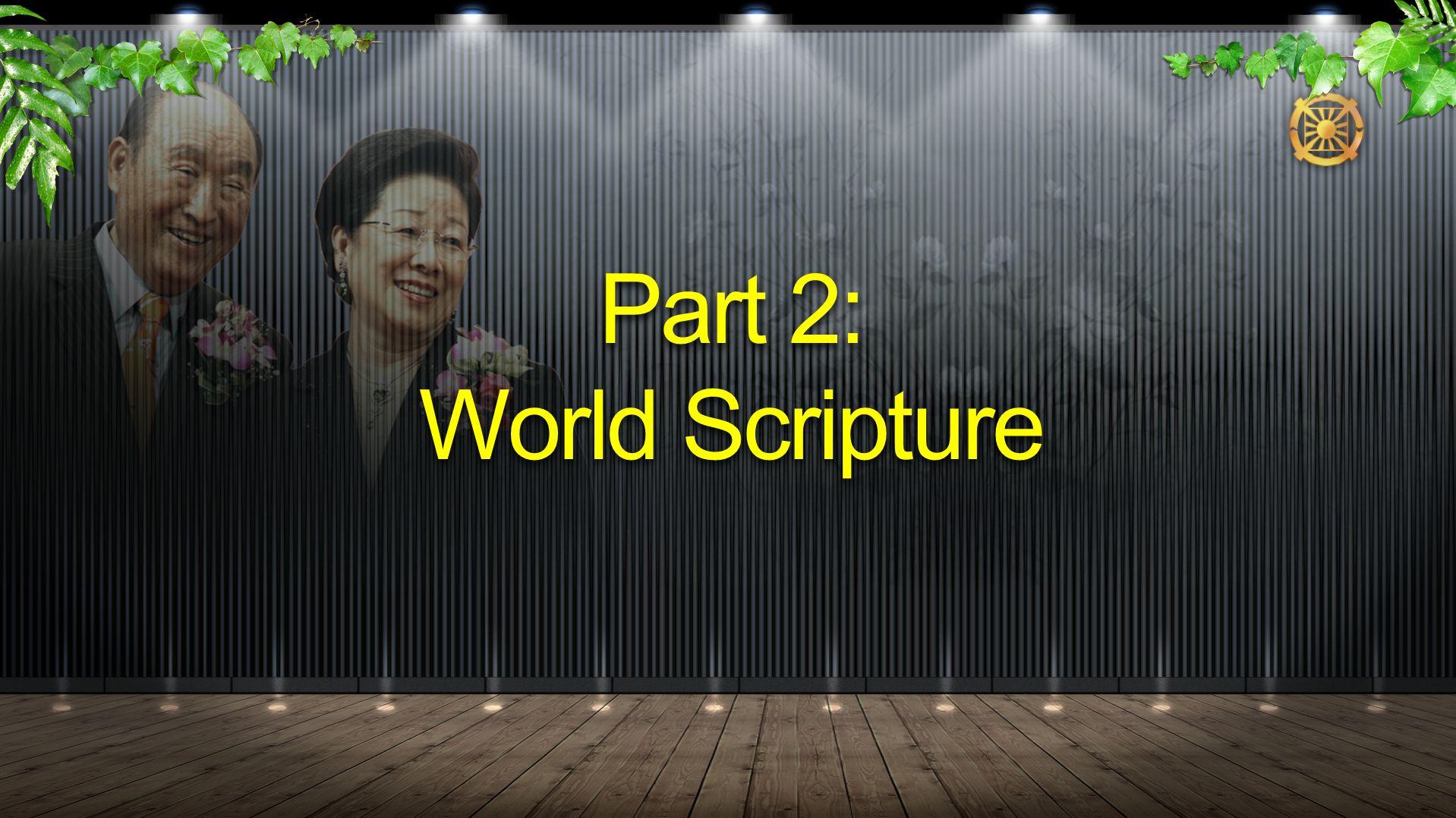 Part 2: World Scripture