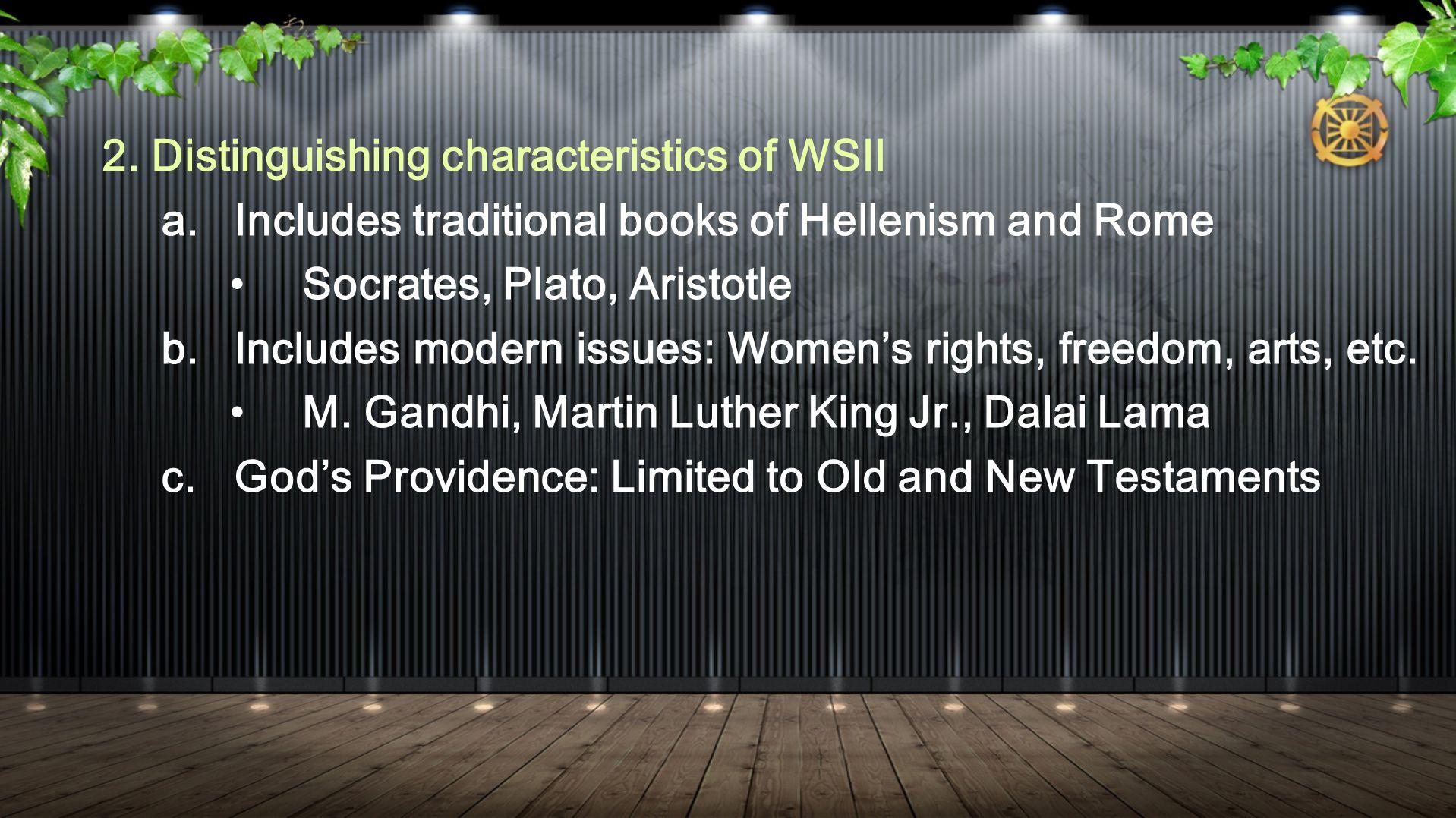 2. Distinguishing characteristics of WSII a.