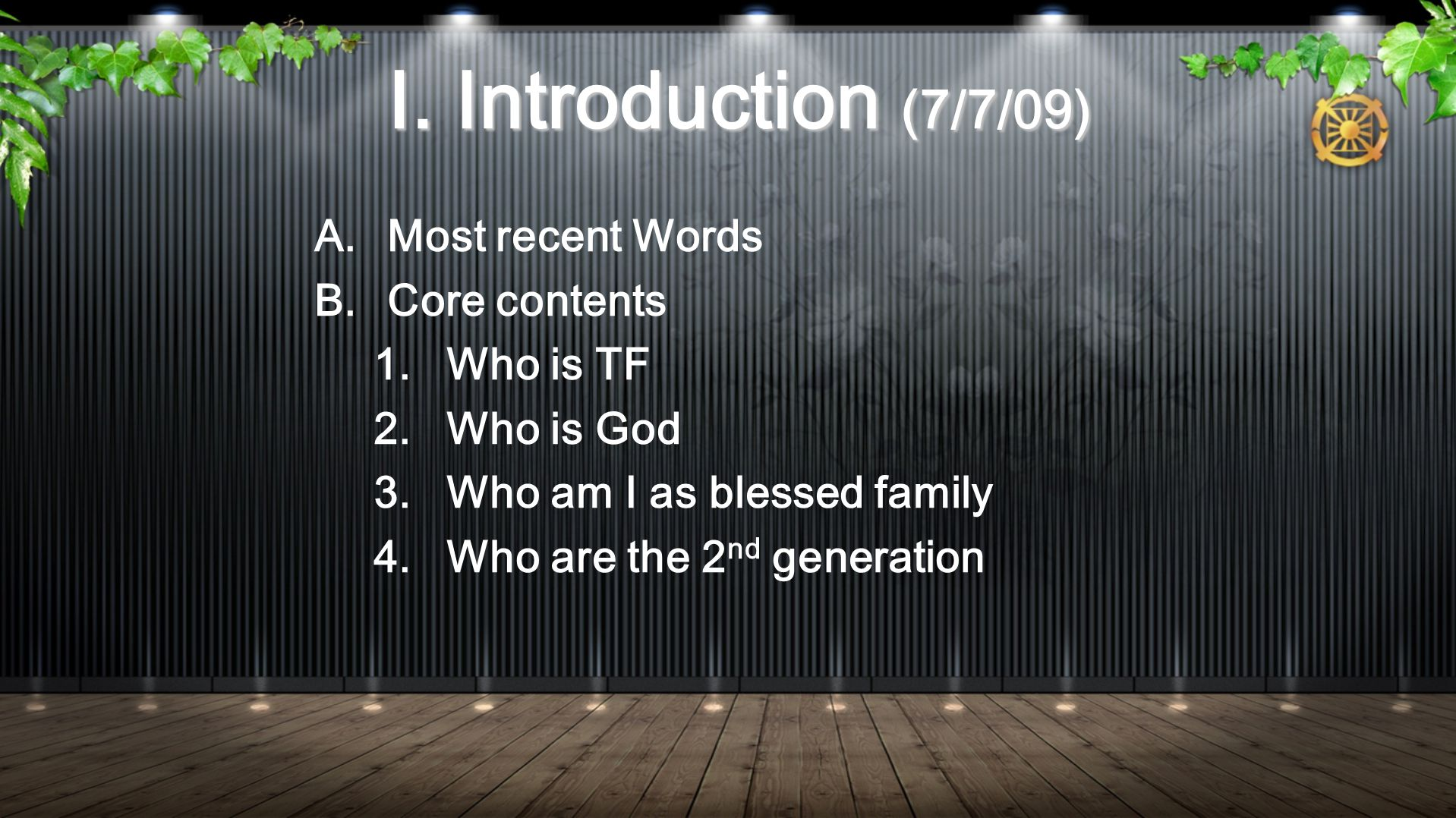 3.Process of selecting from Rev. SMM's Words a. World Scripture and Teachings of SMM b.