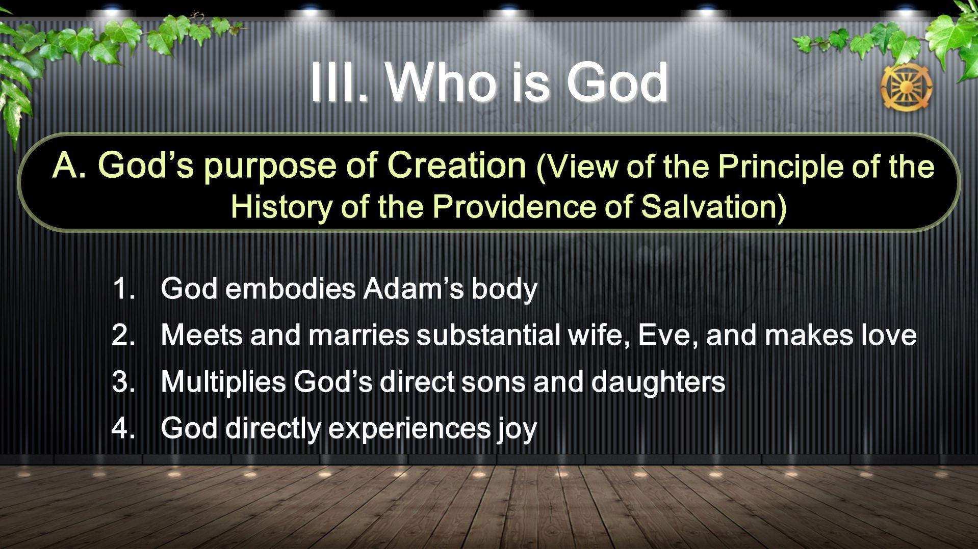 III. Who is God A.
