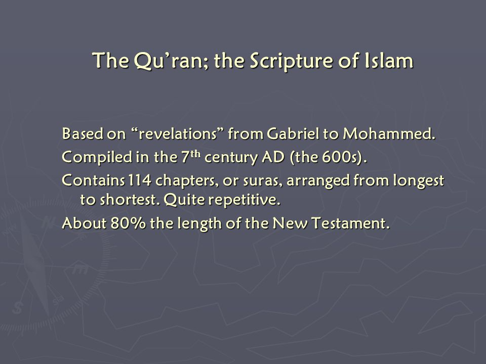The Qu'ran; the Scripture of Islam Based on revelations from Gabriel to Mohammed.