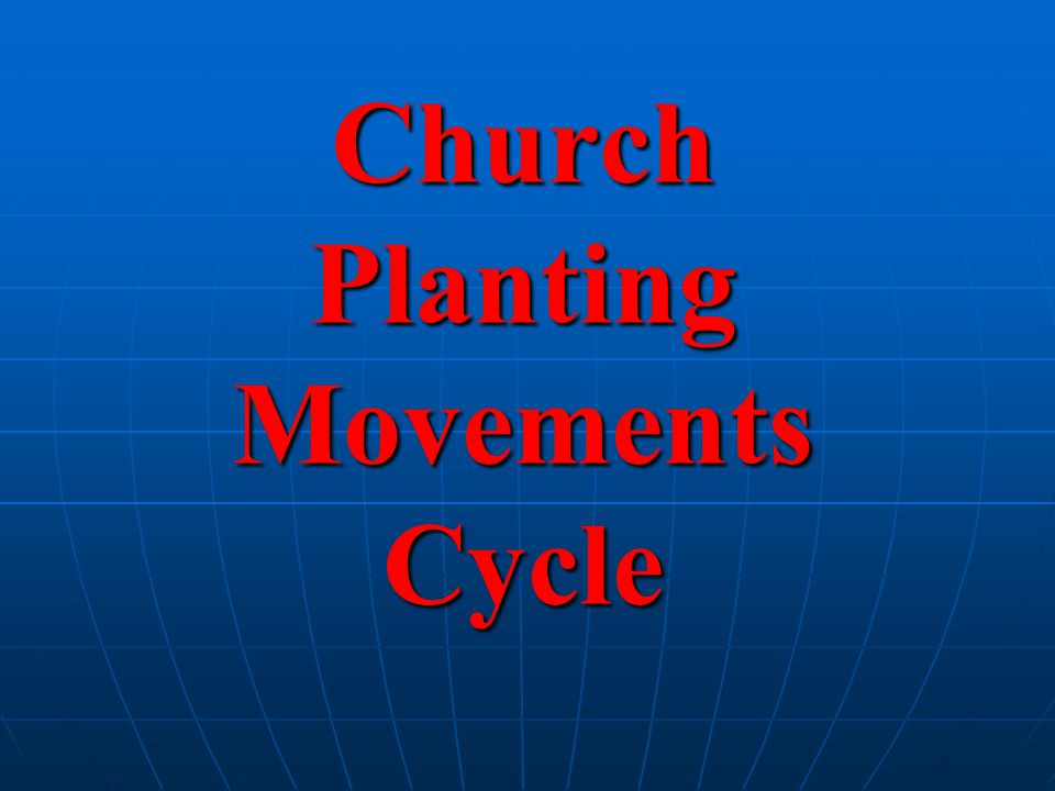 Church Planting Movements Cycle