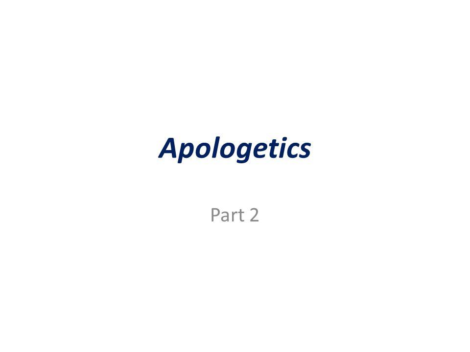 Apologetics Part 2