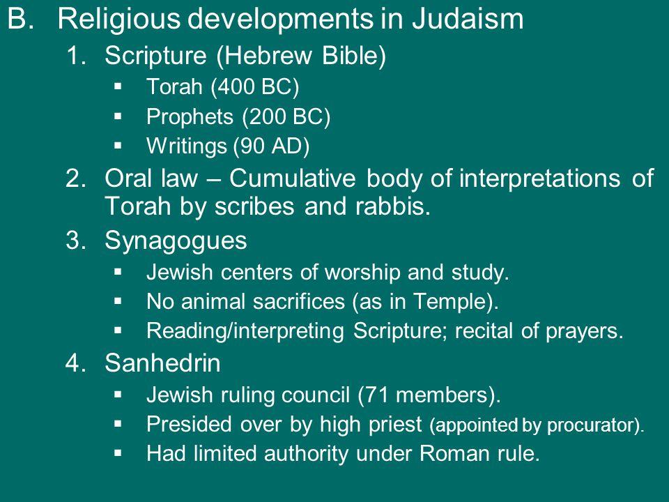 B. B.Religious developments in Judaism 1.