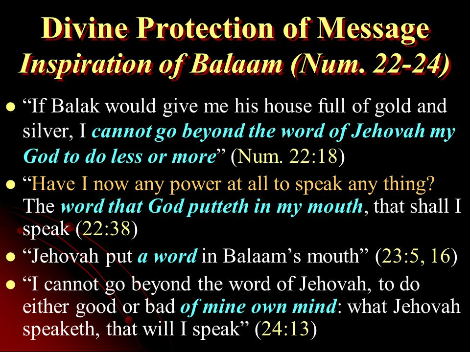 Divine Protection of Message Inspiration of Balaam (Num.