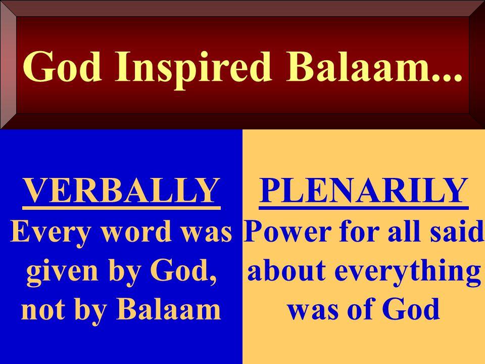 God Inspired Balaam...