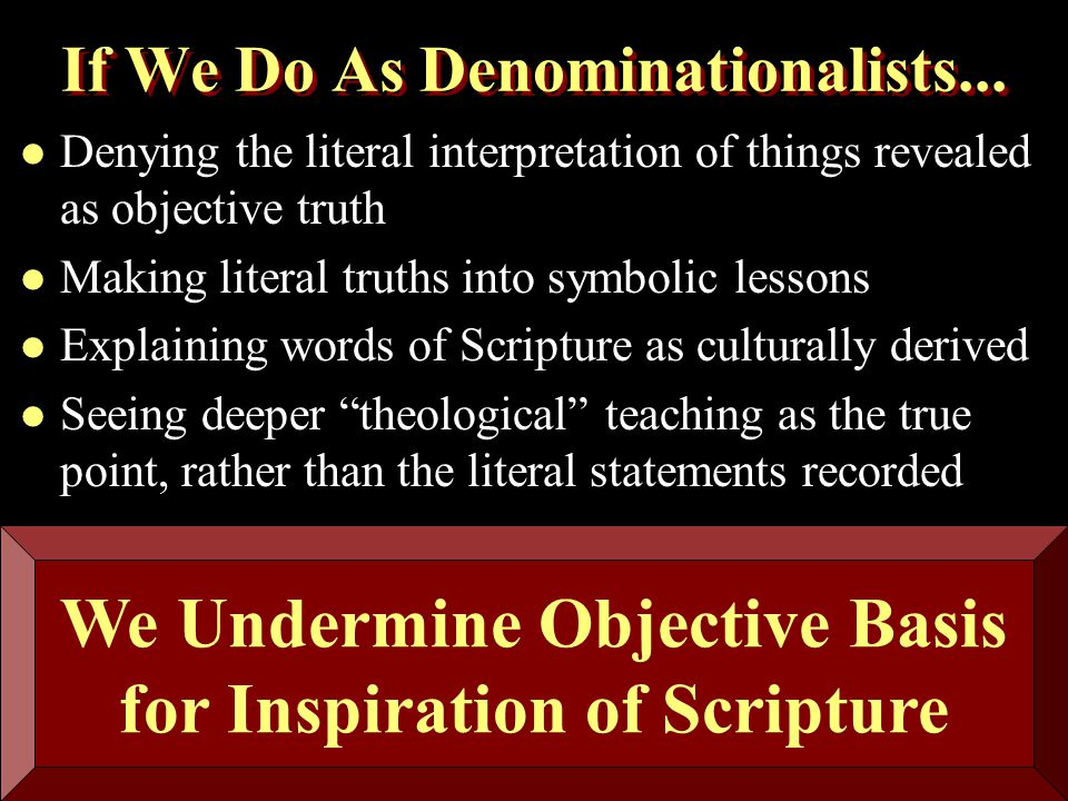 If We Do As Denominationalists...