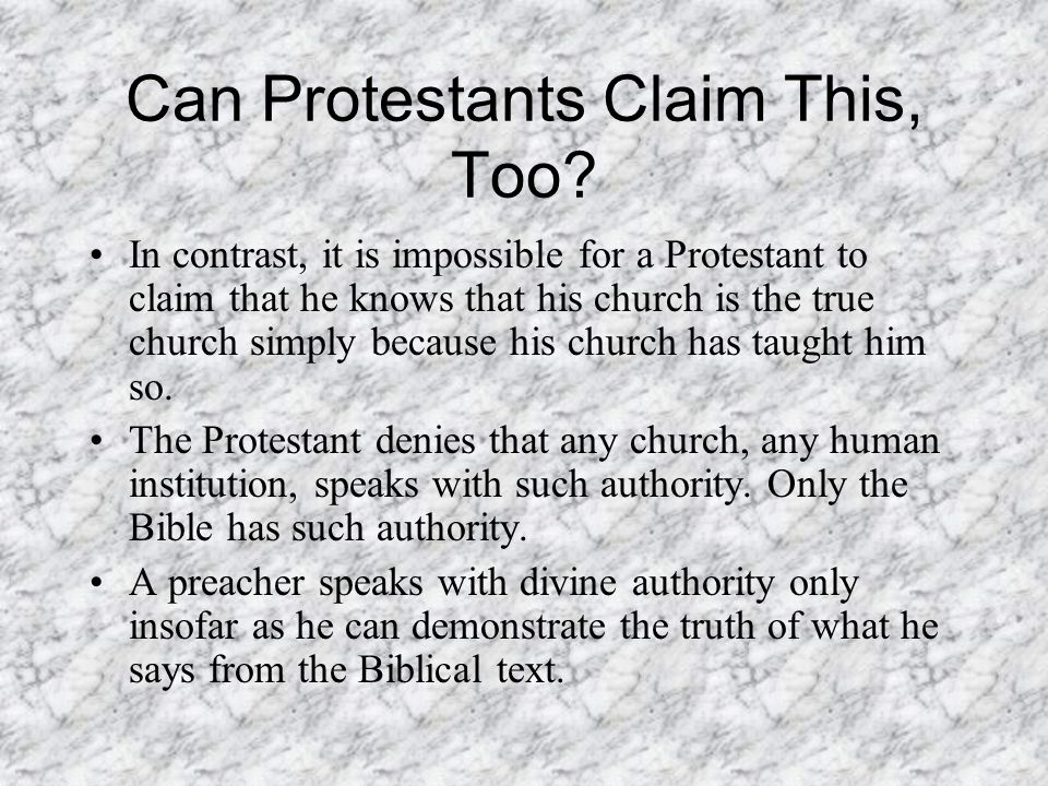 Can Protestants Claim This, Too.