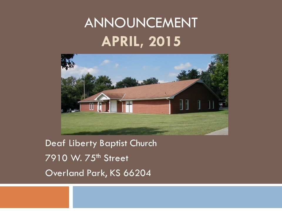 April 1, 2015 Wednesday at 7:00 PM  Wednesday Evening Service  7:00 P.M.