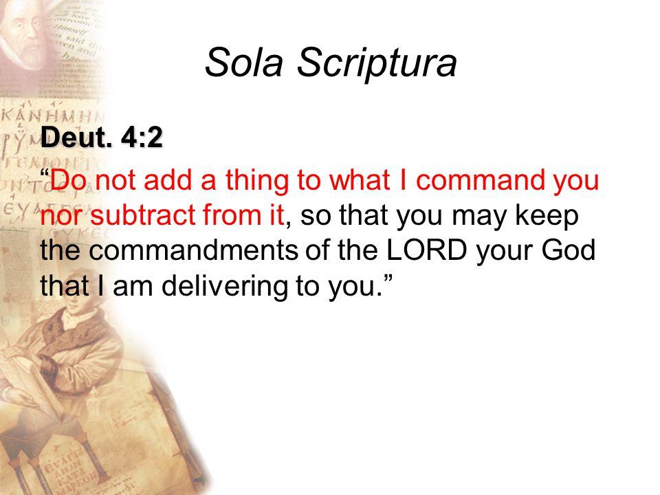 Sola Scriptura Deut.