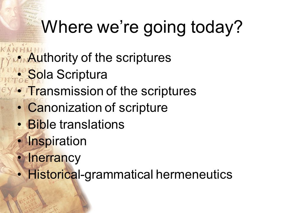 Prima Scriptura Sola Scriptura Solo Scriptura Bible Churches Anglicans Independent Churches Lutherans Baptists Presbyterians Methodists Eastern Orthodox Roman Catholic Church of Christ Disciples of Christ Sola Ecclesia Regula fidei Reformed