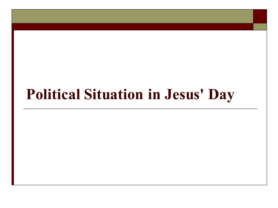 Political Situation in Jesus' Day