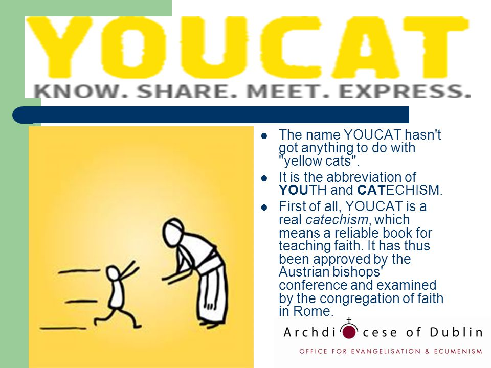 The name YOUCAT hasn't got anything to do with