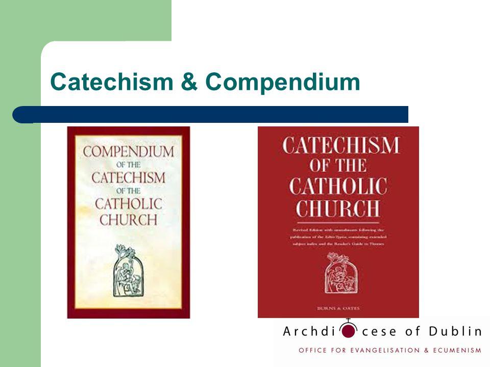 Catechism & Compendium