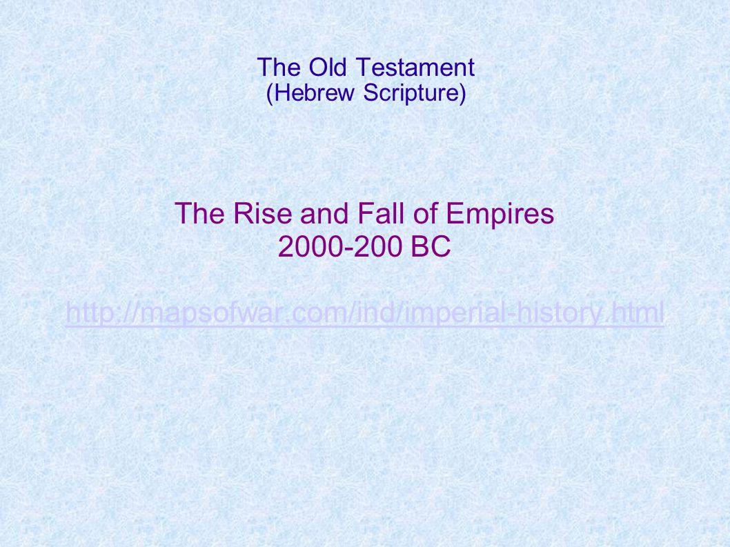 The Old Testament (Hebrew Scripture) The Maccabean Period 165-63 Antiochus IV Epiphanes Judas Maccabeus Hasmonean Dynasty