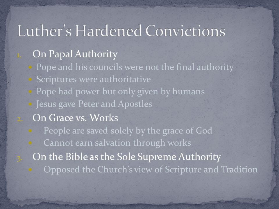 Many resented them for taking their money Luther: Questioned popes authority to grant indulgences Leo X was not concerned Bishops and Cardinals were They felt that Luther was questioning papal authority Luther writes letter to explain Cardinals call him to Rome