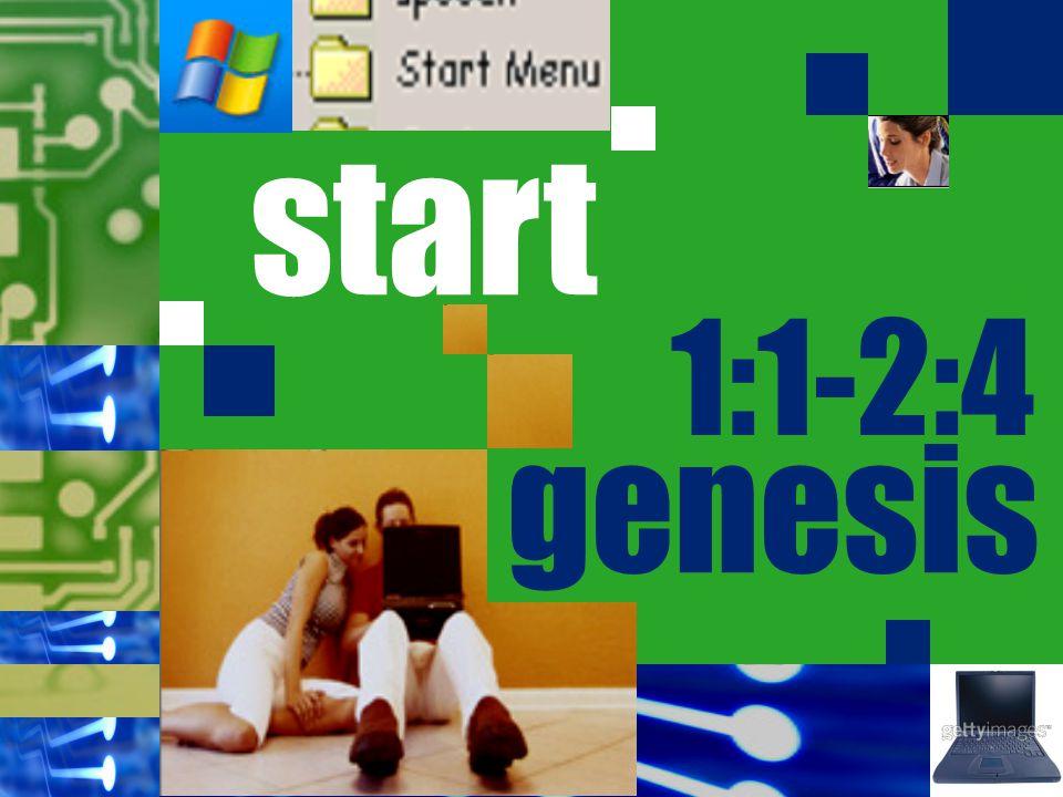 start 1:1-2:4 genesis