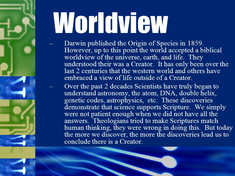 –Darwin published the Origin of Species in 1859.