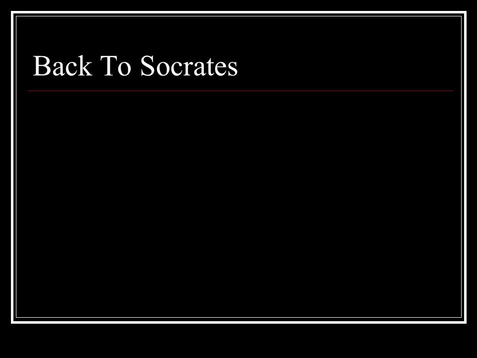 Back To Socrates