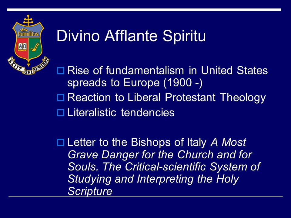 Divino Afflante Spiritu 1942  Scientific studies of the biblical texts increase among Protestant scholars  Source theory (Documentary Hypothesis – Two Source Theory) gaining much acceptance  Traditional authorship comes into question  Catholic scholars using critical methods in limited manner