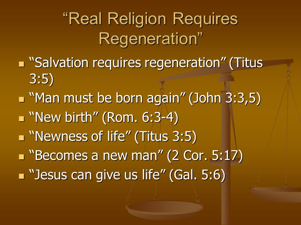 Real Religion Requires Righteousness Gospel is Power Of God unto Salvation (Rom.