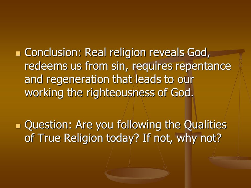 Qualities of True Religion The 5 R's of True Religion
