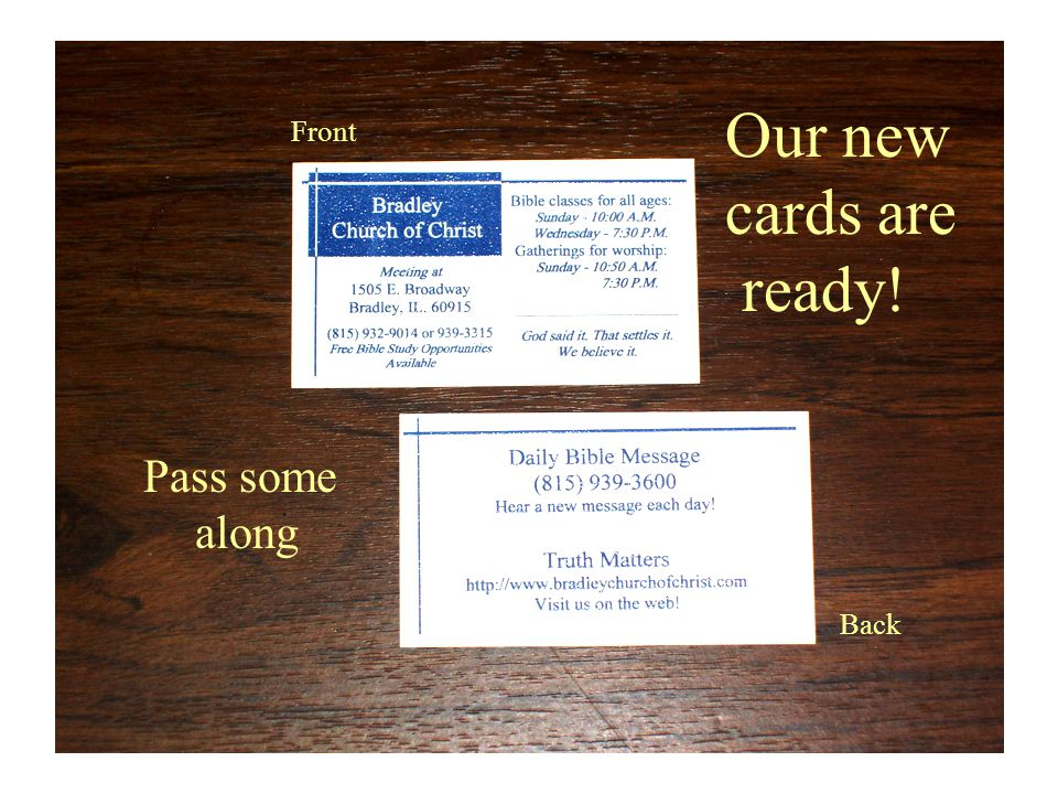 Our new cards are ready! Front Back Pass some along